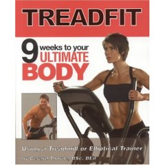 TreadFit - 9 Weeks to Your Ultimate Body Using an Elliptical